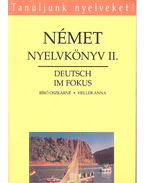 Német nyelvkönyv II. - Deutsch im Fokus