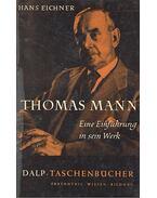 Thomas Mann – Eine Enführung in sein Werk