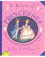 A Book of Princesses – Five Favourite Princess Stories