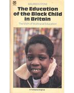 The Education of the Black Child in Britain