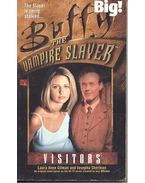 Buffy the Vampire Slayer - Visitors