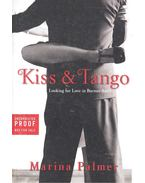 Kiss and Tango – Looking for Love in Buenos Aires