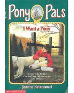 Pony Pals – I Want a Pony