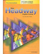 New Headway – Pre-intermediate – Angol-magyar szójegyzék és nyelvtani összefoglaló
