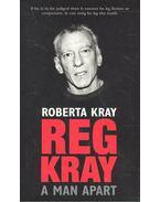 Reg Kray – A Man Apart