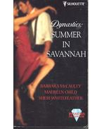 Dynasties: Summer in Savannah