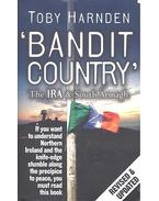 Bandit Country – The IRA and South Armagh