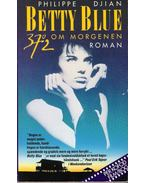 Betty Blue, 37,2 om morgenen