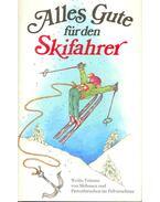 Alles Gute für den Skifahrer