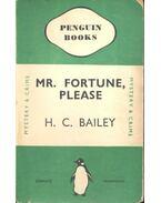 Mr Fortune, Please