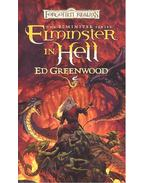 The Elminster Series – Elminster in Hell - Greenwood, Ed