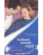 Husband Wanted – Fast !