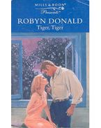 Tiger, Tiger - Donald, Robyn