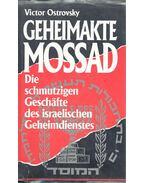 Geheimakte Mossad – Die schmutzigen Gesäfte des israeliswchen geheimdienstes