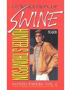 Gonzo Papers vol. 2.: The Generation of Swine