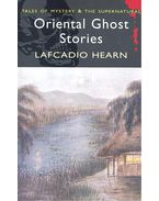 Tales of Mystery and the Supernatural – Oriental Ghost Stories
