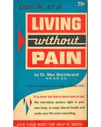 Learn the Art of Living without Pain