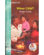 Whose Child ?