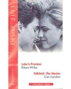Luke's Promise – Tallchief : The Hunter