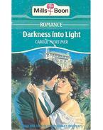 Darlness into Light