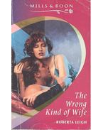 The Wrong Kind of Wife