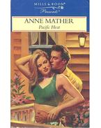Pacific Heat - Mather, Anne