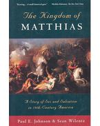The kingdom of Matthias – A Story of Sex and Salvation in 19th Century America