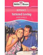 Tattered Loving