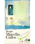 Marcellin Caillou : Atchoum