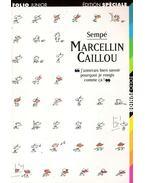 Marcellin Caillou : j'aimerais bien savoir pourquoi je rougis comme ca