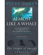 Almost Like a Whale – The Origin of Species Updated