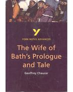York Notes – The Wife of Bath's Prologue and Tale
