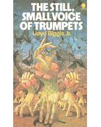 The Still, Small Voice of Trumpets