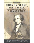 Common Sense, Rights of Man and Other Essential Writings