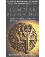 The Templar Revelation – Secret Guardians of the True Identity of Christ