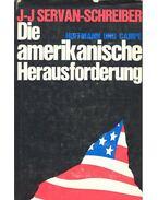 Die amerikanische Herausforderung