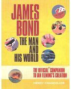James Bond – The Man and His World – The Official Guide to Ian Flemming's Creation