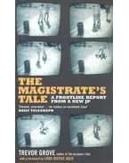 The Magistrate's Tale – A Frontline Report from a New JP