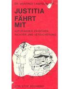 Justitia fährt mit