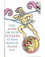 The Ends of Our Tethers – 13 Sorry Stories