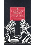 T.S. Eliot and Prejudice