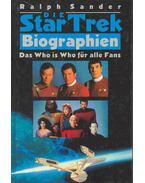 Die Star Trek Biographien - Das Who is Who für alle Fans