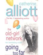 The Old-girl Network – Going Too Far