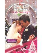 Married Under the Mistletoe