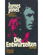 Die Entwurzelten (Eredeti cím: Some Came Running) - Jones, James