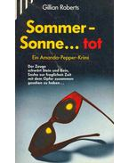 Sommer-Sonne... Tot (Eredeti cím: How I Spent My Summer Vacation)