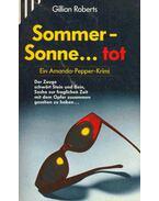 Sommer-Sonne... Tot (Eredeti cím: How I Spent My Summer Vacation)