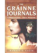 The Grainne Journals – Collins's Lover; Dev's Assassin