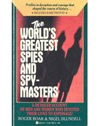 The World's Greatest Spies and Spymasters