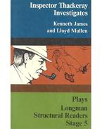 Longman Srtuctural Readers Stage 5 – Plays - Inspector Thackeray Investigates